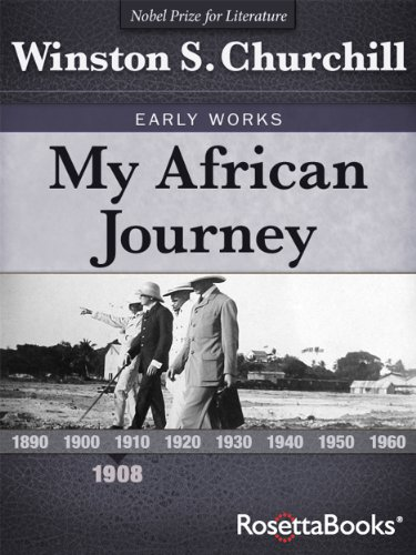 My African Journey (Winston Churchill Early Works Collection) (English Edition) -