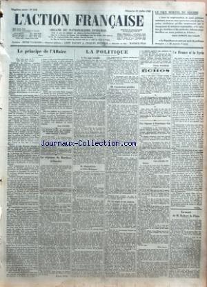 ACTION FRANCAISE L' No 212 Du 31/07/1927 - LE VICE MORTEL DU REGIME PAR GABRIEL ALPHAUD - LE PRINCIPE DE L'AFFAIRE SUITE PAR LEON DAUDET - LA JEANNE D'ARC AU BUCHER DE MAXIME REAL DEL SARTE SERA ERIGEE A ROUEN - LA REPONSE DE BARTHOU A DAUDET PAR MA