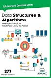 Data Structures & Algorithms Interview Questions You'll Most Likely Be Asked: Volume 6 (Job Interview Questions)