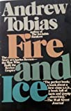 Fire and Ice: The Story of Charles Revson, The Man who Built the Revlon Empire by Andrew P. Tobias (1983-01-01)