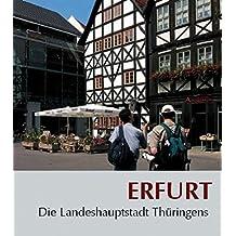 Erfurt – Die Landeshauptstadt Thüringens