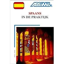 Spaans in de praktijk (1 livre + coffret de 4 cassettes) (en néerlandais)