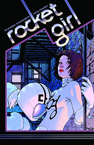 Rocket Girl Volume 1: Times Squared