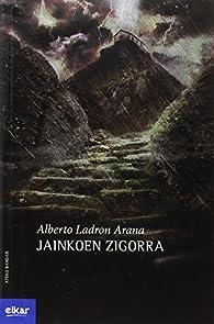 Jainkoen zigorra par  Alberto Ladron Arana