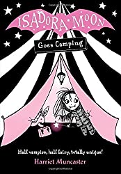 Isadora Moon Goes Camping by Harriet Muncaster (2016-09-01)