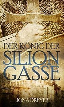 Der König der Silion-Gasse: Rheon (Inselreich-Saga 4)