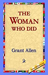 The Woman Who Did by Grant Allen (2005-10-12)