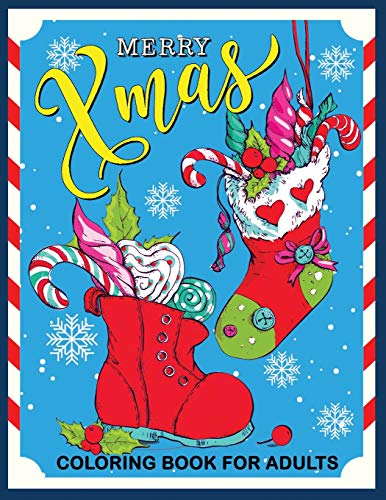 Merry Xmas Coloring Book for Adults: Christmas Collection for Stress Relieving -