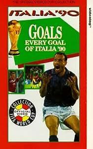 Goals: Every Goal Of Italia 1990 [VHS]