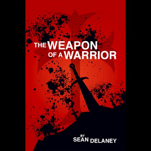 The Weapon of a Warrior  Audiolibri