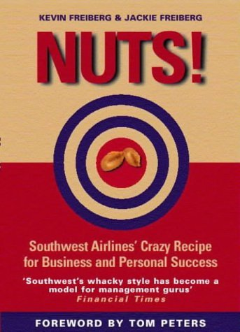 by-kevin-freiberg-nuts-southwest-airlines-crazy-recipe-for-business-and-personal-success-new-edition