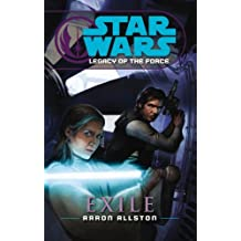 Star Wars: Legacy of the Force IV - Exile by Aaron Allston (2007-03-01)