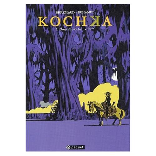 Kochka, Tome 1 : Nouvelle-Orléans 1862