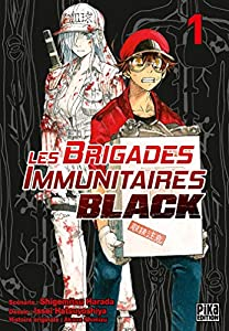 Les Brigades Immunitaires Black Edition simple Tome 1