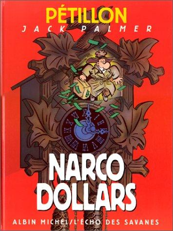 Les Aventures de Jack Palmer, tome 9 : Narco dollars