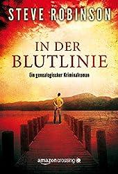 In der Blutlinie (Ein genealogischer Kriminalroman 1) (German Edition)