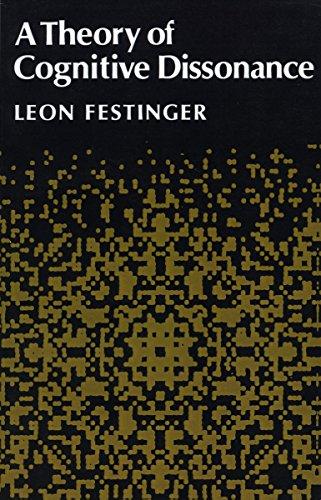 A Theory of Cognitive Dissonance por Leon Festinger