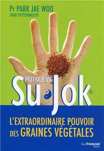Pratique du Su Jok : L'extraordinaire pouvoir des graines végétales