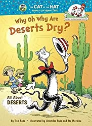 By Tish Rabe ; Aristides Ruiz ; Joe Mathieu ( Author ) [ Why Oh Why Are Deserts Dry? Cat in the Hat's Learning Library (Hardcover) By Jan-2011 Hardcover