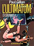 L'Ultimatum - La Survivante, tome 4