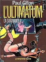 L'Ultimatum - La Survivante, tome 4 de Paul Gillon