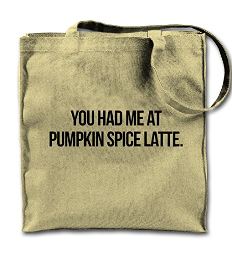 You Had Me At Pumpkin Spice Latte Coffee Divertente Canvas naturale Tote Bag, Panno Shopping Bag a tracolla