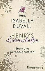 Henrys Leidenschaften: Anthologie