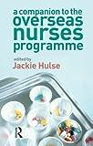 A Companion to the Overseas Nurses Programme