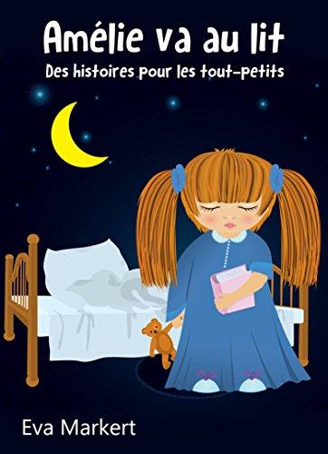 amlie-va-au-lit-des-histoires-pour-les-tout-petits