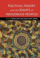 Political Theory and the Rights of Indigenous Peoples (2000-10-12)