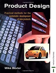 Product Design (Design Toolkits) by Mike Baxter (1995-01-31)