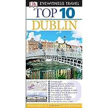 Top 10 Dublin (DK Eyewitness Top 10 Travel Guides)