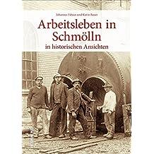Das Arbeitsleben in Schmölln in historischen Ansichten. Rund 160 zumeist unveröffentlichte Fotografien dokumentieren den Arbeitsalltag der Vergangenheit (Sutton Archivbilder)