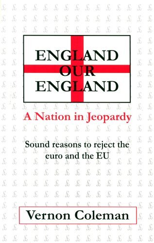 england-our-england-a-nation-in-jeopardy-by-vernon-coleman-29-aug-2002-paperback