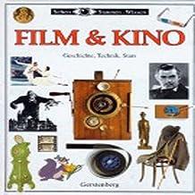 Film & Kino: Geschichte, Technik, Stars