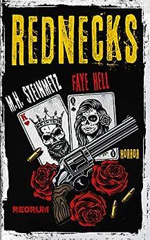 Rednecks (German Edition) by [Hell, Faye, Steinmetz, M.H.]