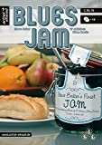 Blues Jam (für C-/B-/Es-Instrumente): A Mouth-Watering Blend of 17 Delicious Blues Flavours (inkl. Audio-CD)
