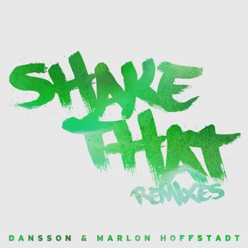 Shake That (Remixes) [Explicit]