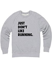 Just Don't Like Running Sweatshirt mit Rundhals, Herren