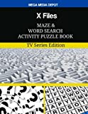 X Files Maze and Word Search Activity Puzzle Book: TV Series Edition