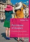 Patrimoine et musées - L'institution de la culture