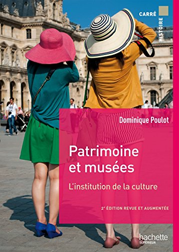 Patrimoine et muses: L'institution de la culture