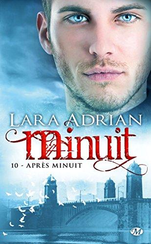 Minuit, Tome 10: Après Minuit par Lara Adrian