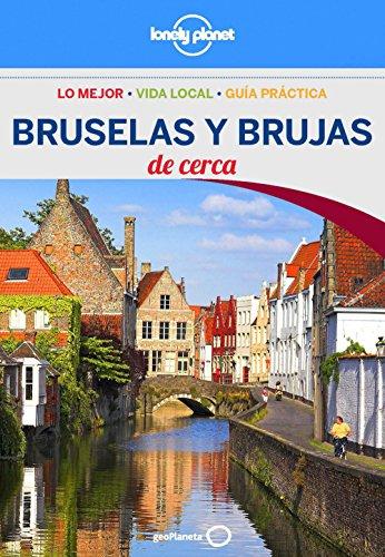Bruselas y Brujas De cerca 3 (Lonely Planet-Guías De cerca)