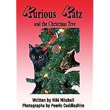 Kurious Katz and the Christmas Tree (English Edition)