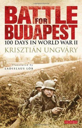 Battle for Budapest: 100 Days in World War II