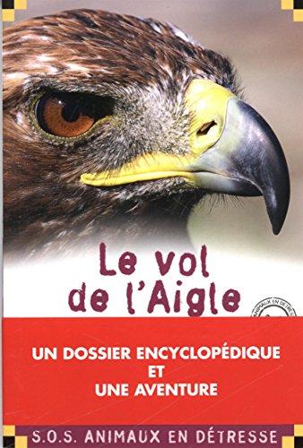 Le Vol de l'Aigle par Alain Surget
