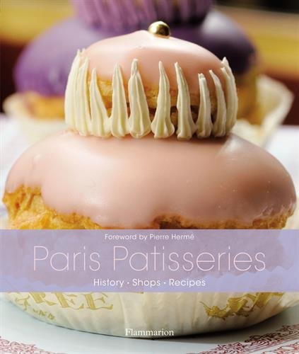 paris-patisseries-history-shops-recipes