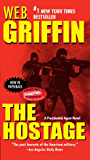 The Hostage (A Presidential Agent Novel)