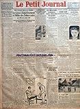 PETIT JOURNAL (LE) [No 23213] du 06/08/1926 - AU PAYS DES FLEURS ROUGES - LES LUTTES RELIGIEUSES AU MEXIQUE DATENT DE PRES D'UN SIECLE PAR BERTRAND DUPEYRAT - LES CHANGES - TROIS SEANCES HIER A LA CHAMBRE - LA CAISSE D'AMORTISSEMENT ET L'OFFICE DES TABACS VOTES PAR 420 VOIX CONTRE 140 - L'ACHAT DE DEVISES ETRANGERES PAR LA BANQUE DE FRANCE EST AUTORISE PAR 365 VOIX CONTRE 181 - AUX VERITES DE LA PALISSE PAR MONSIEUR DE LA PALISSE - COBHAM EN AUSTRALIE - L'APPARTEMENT DE M BOUILLOUX LAFONT VICE...